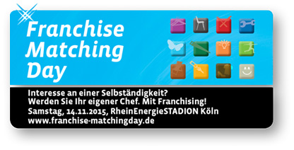 3. Franchise-Matching Day: Franchise-Systeme hautnah erleben