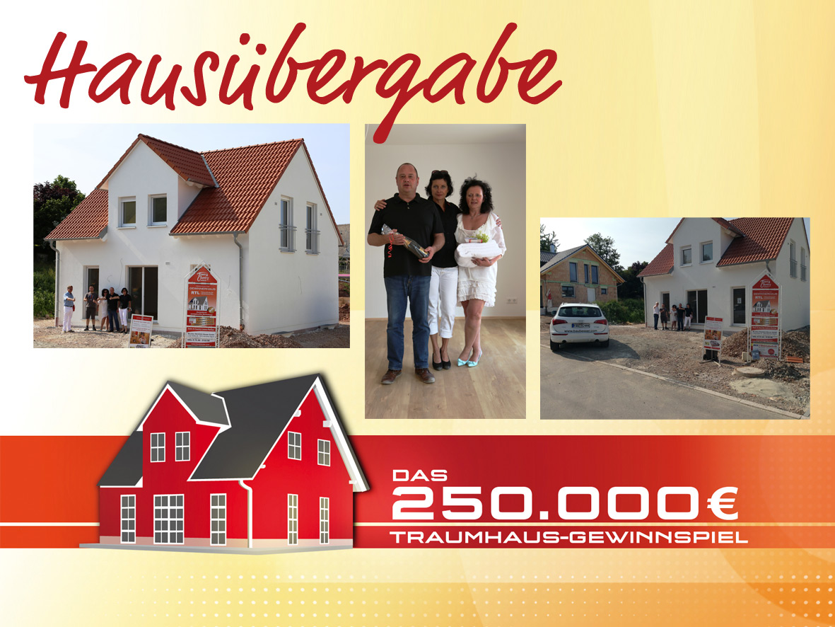 Town & Country- Partner übergibt RTL Gewinnerhaus Haus im Wert von 250.000 Euro an Familie Braun in Königsfeld/Schwarzwald