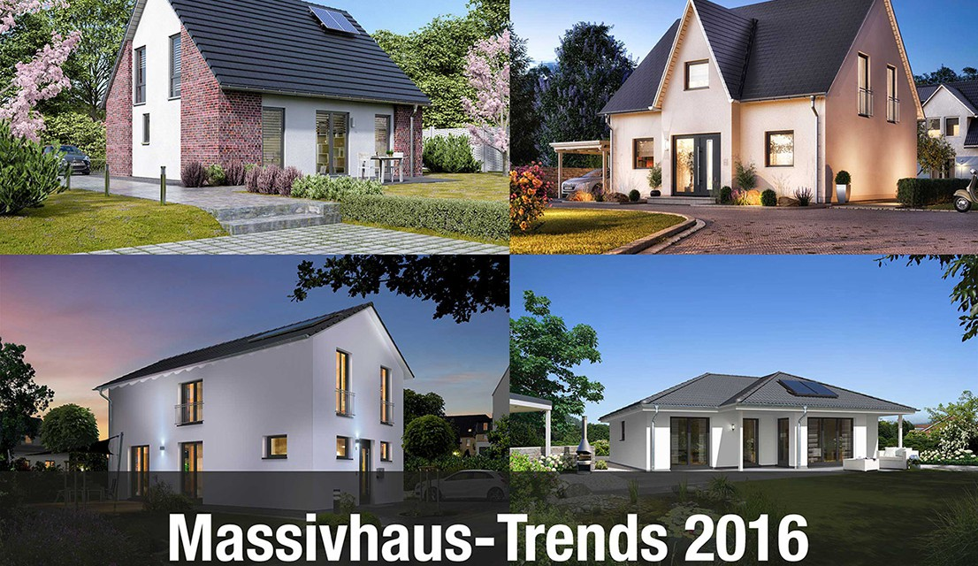 Massivhaus-Trends 2016: Moderne Optik, Funktionalität und Bezahlbarkeit