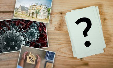 Abschied vom Immobilien-Boom? Auswirkungen der Corona-Krise auf den Hausbau