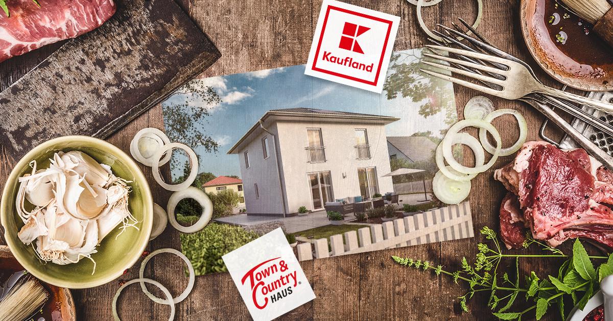Grillen, genießen und Massivhaus gewinnen – Jetzt am Gewinnspiel von Kaufland in Kooperation mit Town & Country Haus teilnehmen!